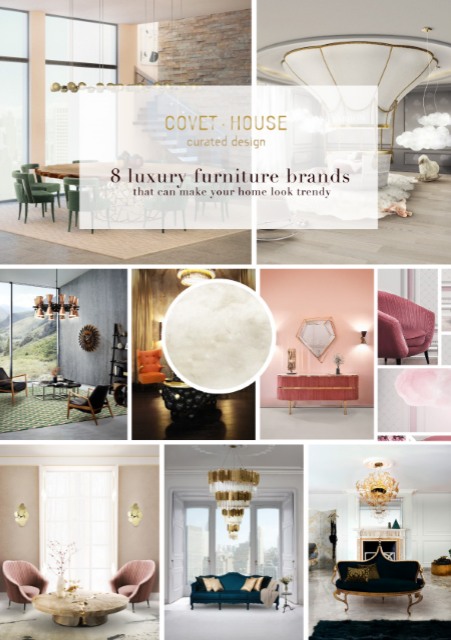 8 luxury furniture brands that can make your home look trendy 461daa9d8e2800887146ad2465b980bd